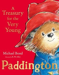 Paddington A Treasury For The Very Young Gift Edition