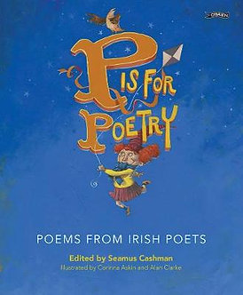 P is for Poetry - Poems from Irish Poets