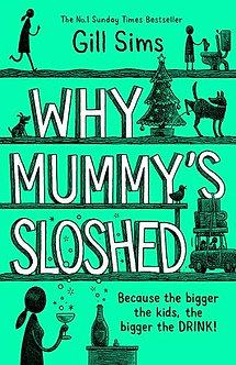 Why Mummys Sloshed