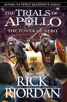 Tower of Nero (The Trials of Apollo Book 5)