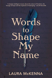 Words To Shape My Name