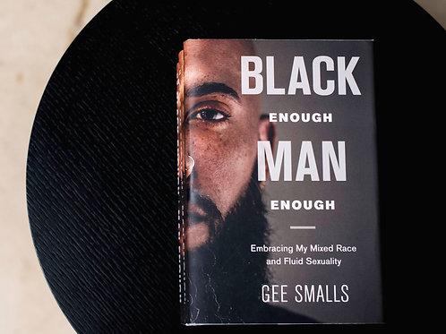 Signed Copy of Black Enough Man Enough