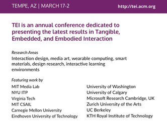 Tangible, Embedded and Embodied Interaction: TEI2019