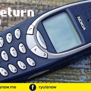 The Return of 3310 การกลับมาของ โทรศัพท์ อึด ถึก ทน ในตำนาน
