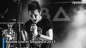 ย้อนดูวันเด็กปี 2015 ของริว กับ Bastille Live in Singapore