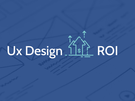 UX Design plays vital role business ROI