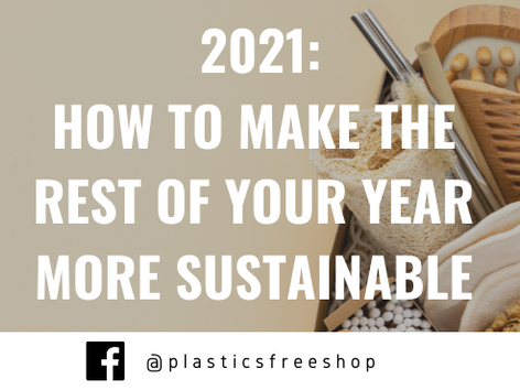 2021: How to make the rest of your year more Sustainable