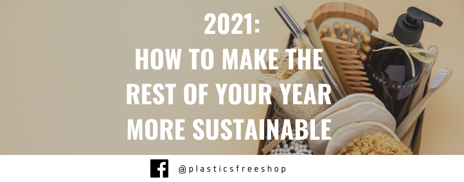 How to make the rest of your year more sustainable