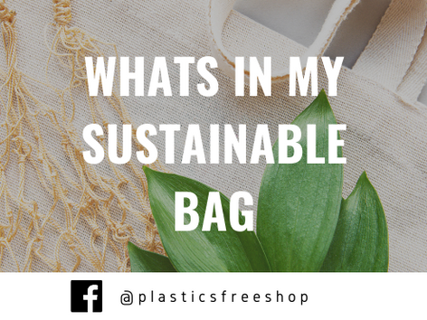 What's In My Sustainable Bag