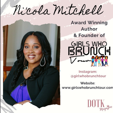 Award Winning Author and founder of Girls Who Brunch Tour: Ni'cola Mitchell