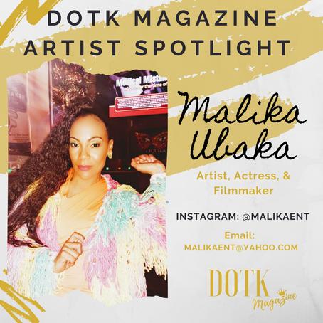 SINGER, ACTRESS, & FILMMAKER: MALIKA UBAKA