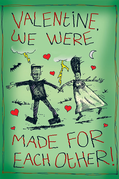 Valentines - We Were Made for Each Other