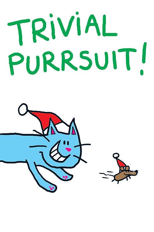 Trivial Purrsuit