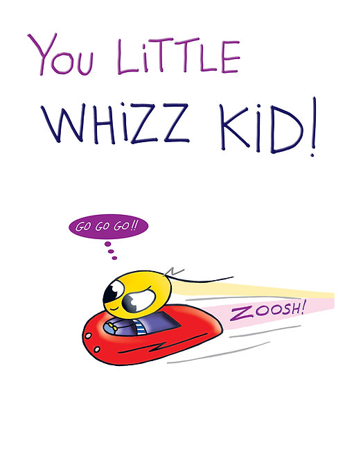 Lickle Alien - You little Whizz Kid!