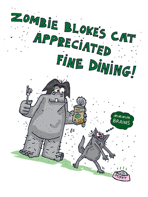 Zombie Bloke - Cat Appreciated Fine Dining