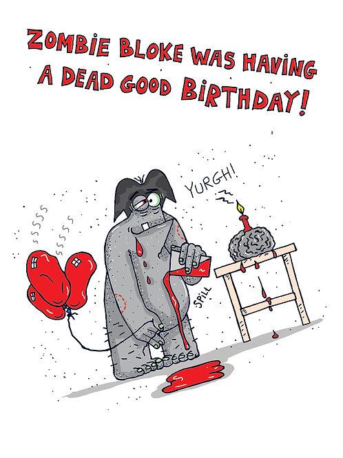 Zombie Bloke - Having a Dead Good Birthday