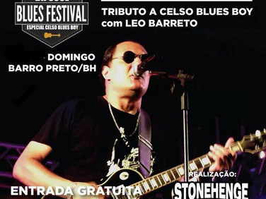 Leo Barreto fará show Tributo a Celso Blues Boy no X BH SOUL BLUES FESTIVAL, em Belo Horizonte