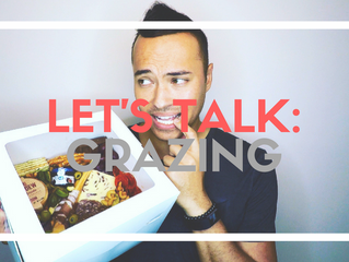 LET'S TALK: Grazing Tables