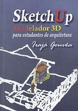 primeiro livro editado no Brasil sobre este maravilhoso programa de modelagem para arquitetos