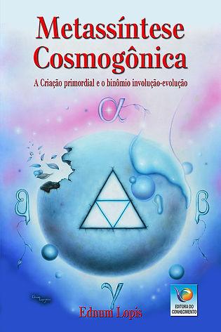 Ednum Lopis - Metassíntese Cosmogônica