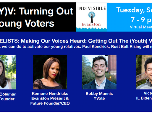 Come to our Indivisible Evanston September Meeting: Get Out the (Youth) Vote