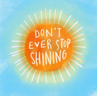 Don't Stop Shining