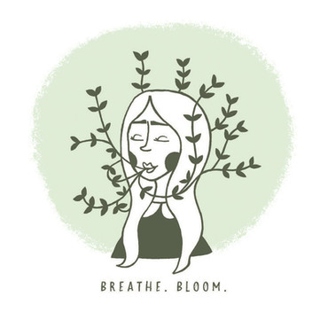 Breathe. Bloom.