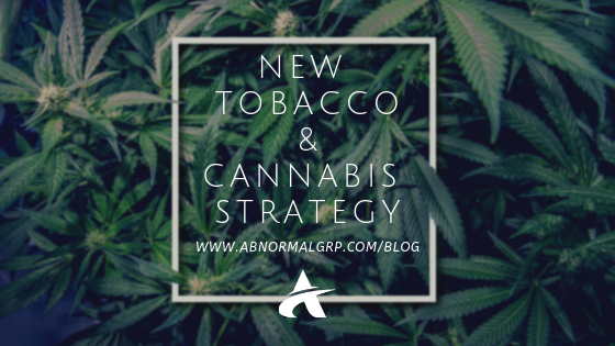 NEW TOBACCO & CANNABIS STRATEGY: EMBRACE THE VAPE