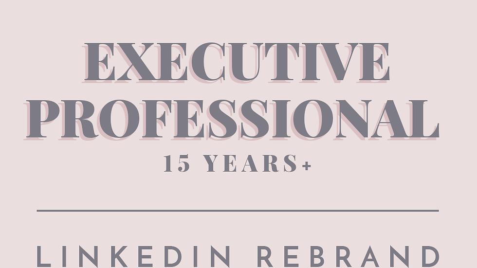 Executive Professional | LinkedIn Rebrand