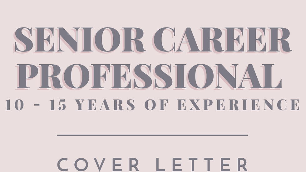 Senior Career Professional | Cover Letter
