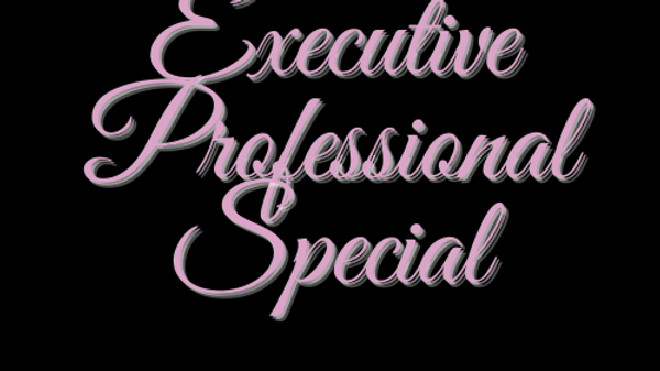 Executive Professional Special