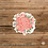 """Thumbnail: Sticker/Decal - """"Where Flowers Bloom..."""""""