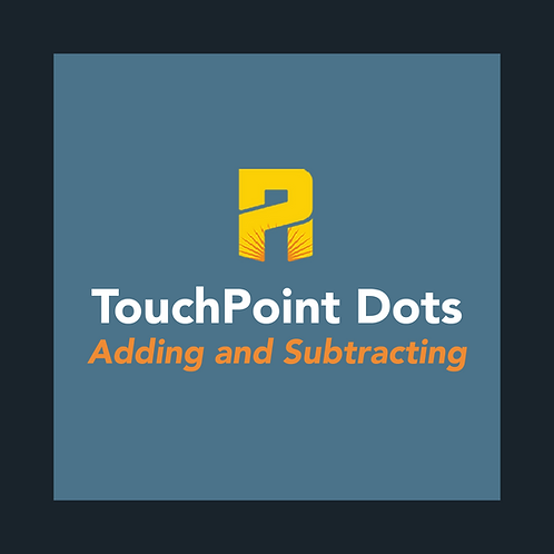 TouchPoint Dots: Adding and Subtracting