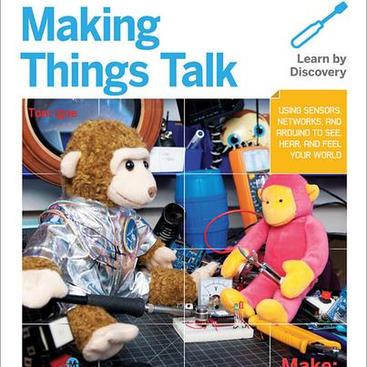 BOOK: Making Things Talk