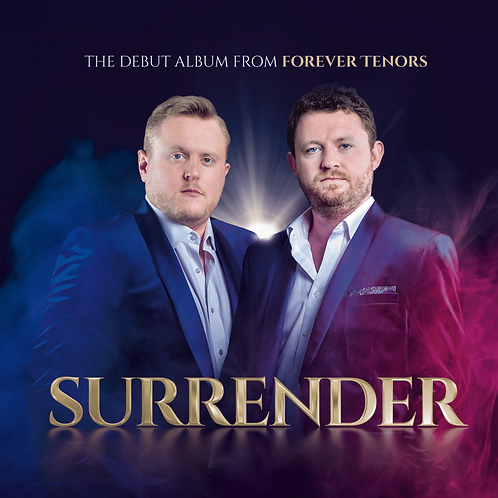 Surrender - The Debut Album By Forever Tenors