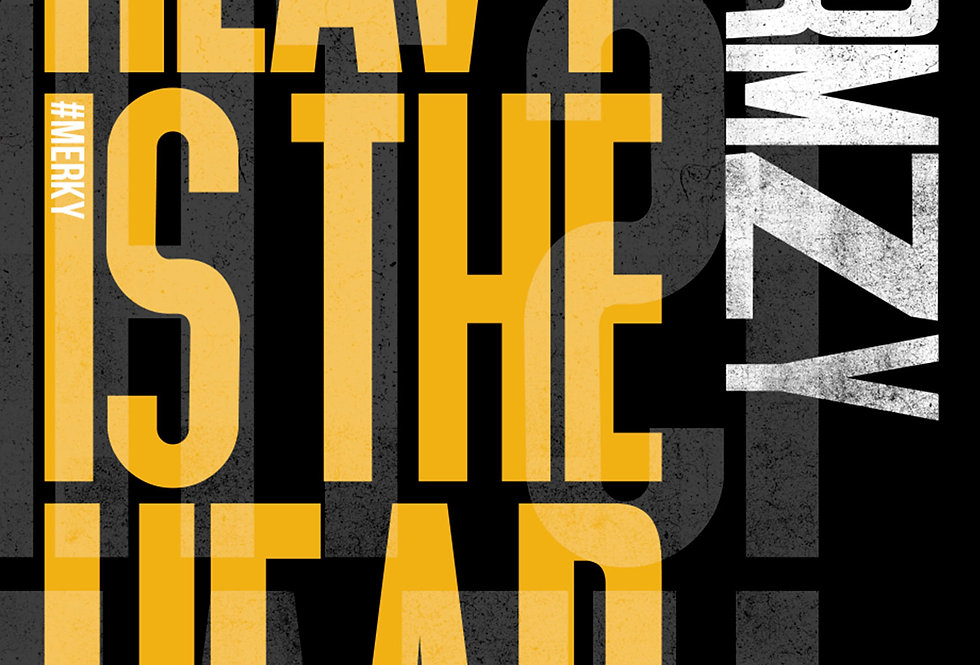 Heavy Is The Head Stormzy Letterpress Poster Art Print