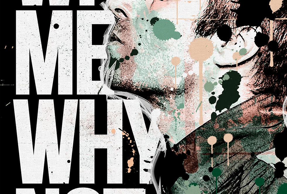 Liam Gallagher Why Me Why Not Art Print