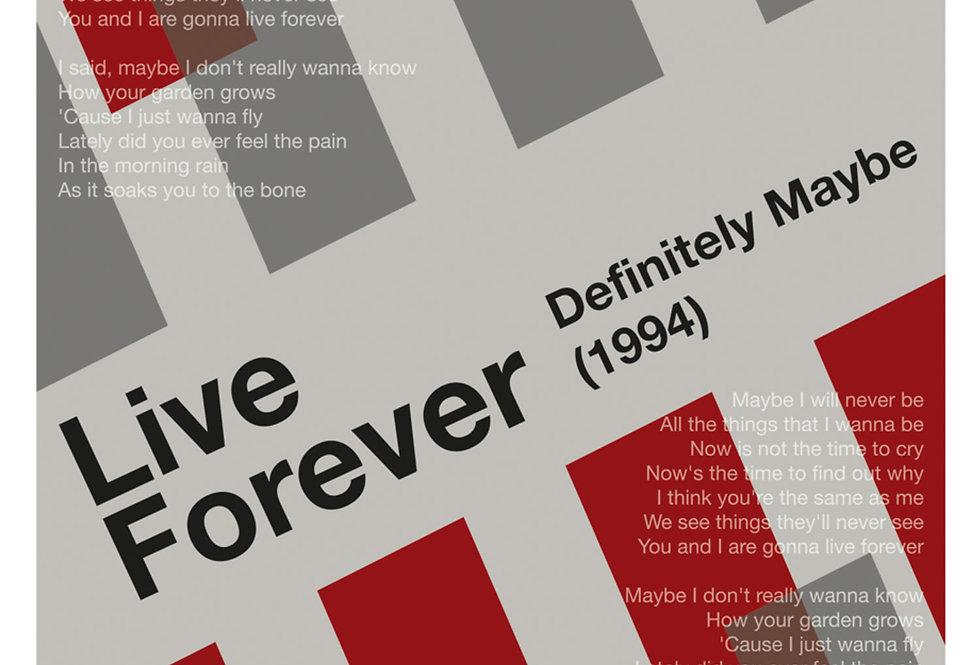 Oasis Live Forever Lyrics Poster Art Print