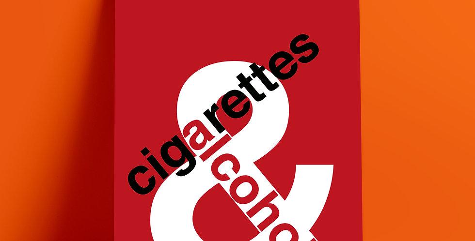 Oasis Cigarettes & Alcohol Poster Art Print