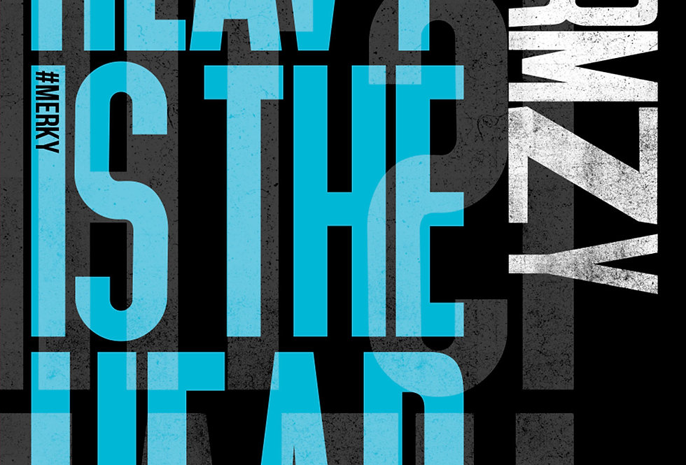 Heavy Is The Head Stormzy Letterpress Poster Art Print