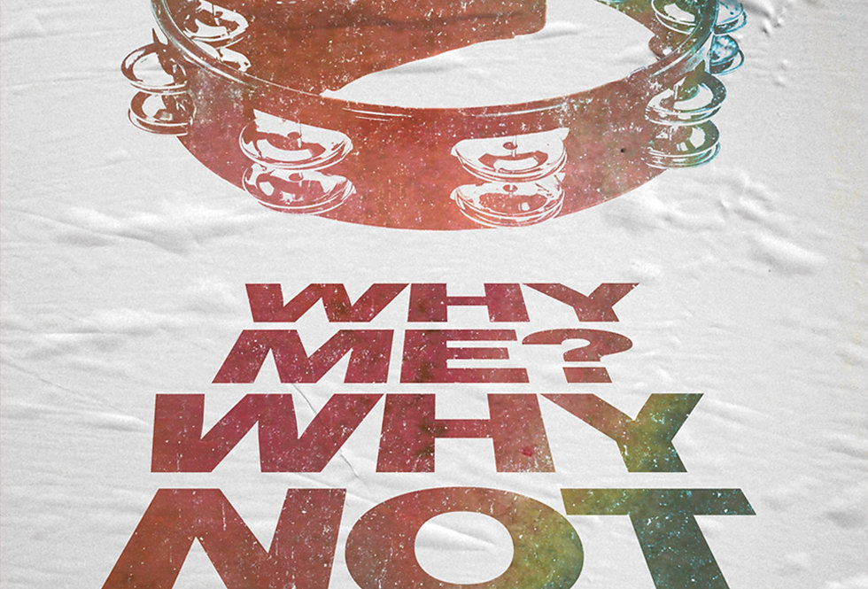 Letterpress Liam Gallagher Why Me? Why Not Tambourine Art Print