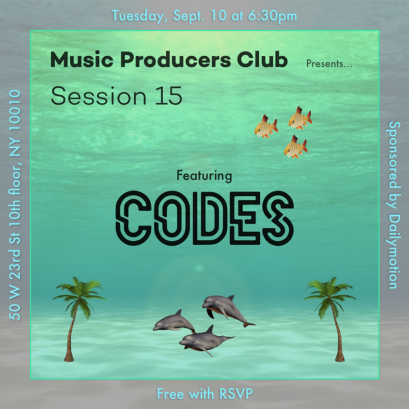 Music Producers Club Session 15 Feat. CODES