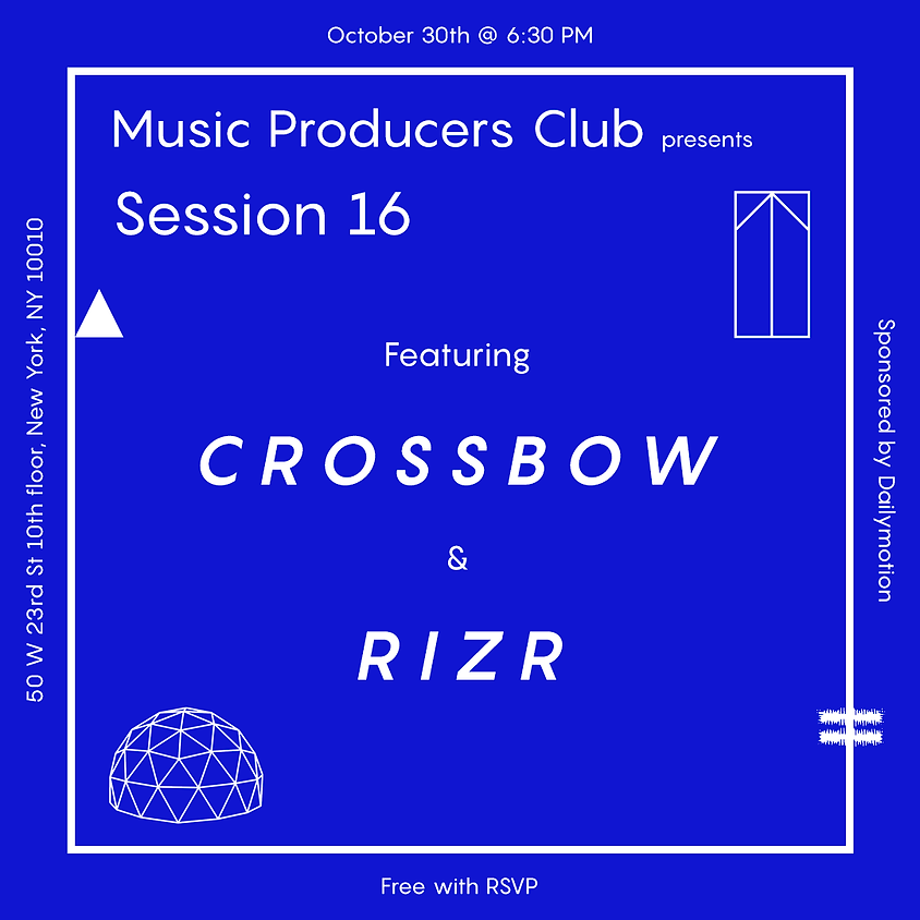 MPC Session 16 Feat. Crossbow & Rizr