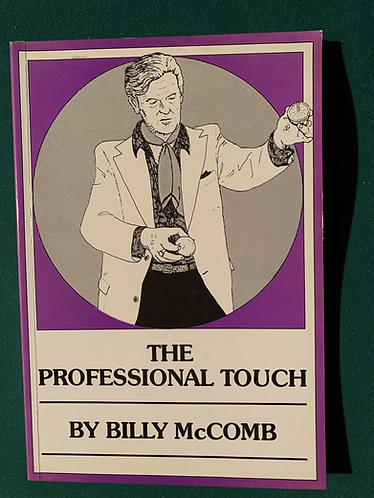 The Professional Touch by Billy McComb