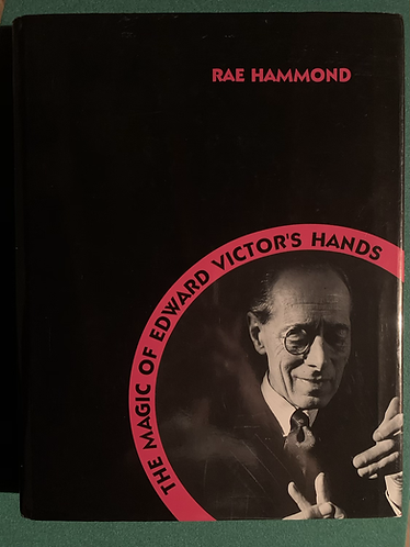 The Magic of Edward Victor's Hands by Rae Hammond