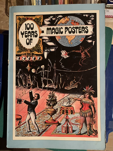 100 Years of Magic Posters by Charles & Regina Reynolds