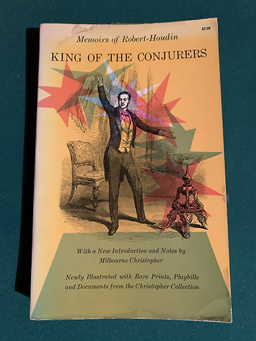 King of the Conjurors: Memoirs of Robert-Houdin
