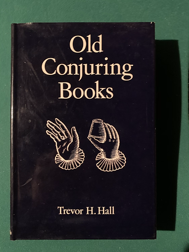 Old Conjuring Books by Trevor Hall