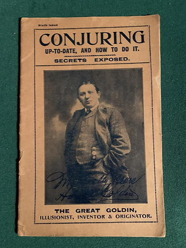 Conjuring Up-to-Date and How to Do it by Horace Goldin