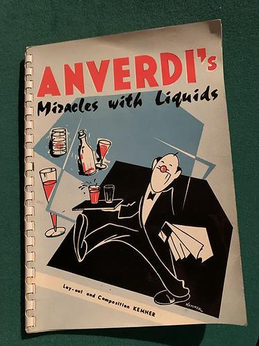 Anverdi's Miracles with Liquids